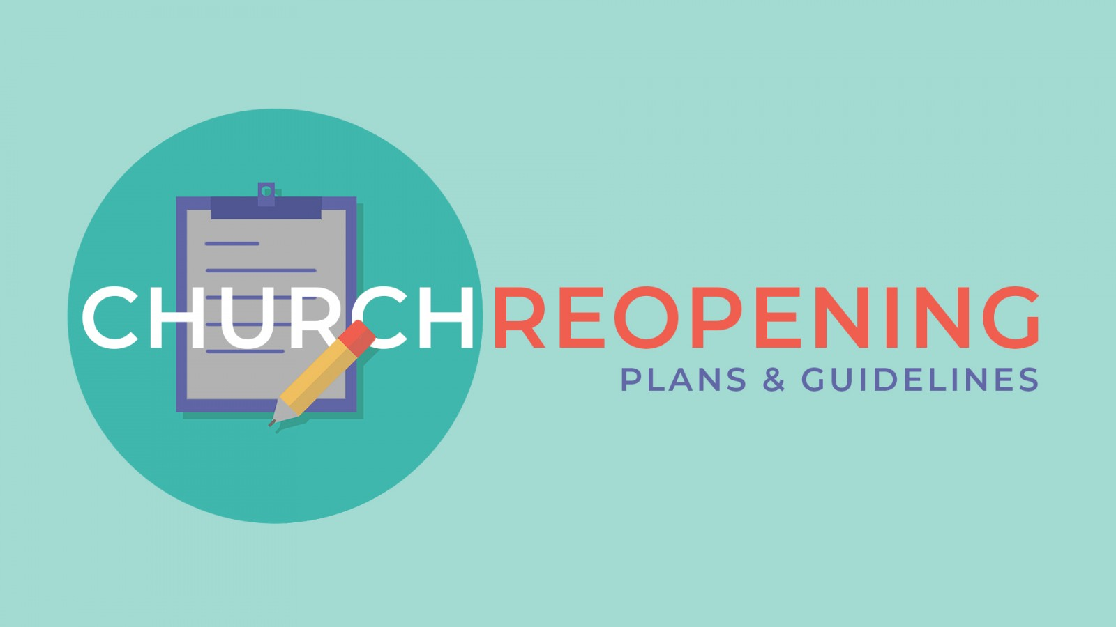 Church Reopening Procedures & Survey